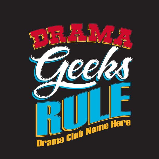 Drama Geeks Rule